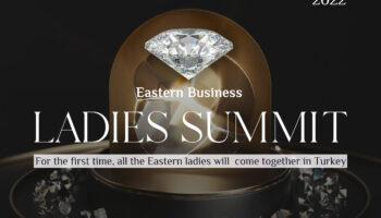 С 6 по 8 марта 2022 года  в Стамбуле состоится форум бизнес-леди восточных стран